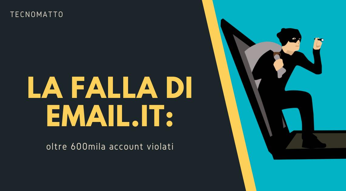 La falla di Email.it: oltre 600mila account violati