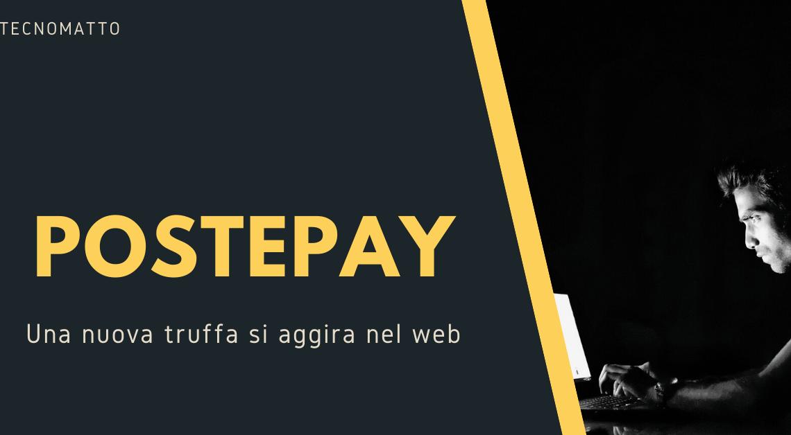 Postepay: una nuova truffa si aggira nel web