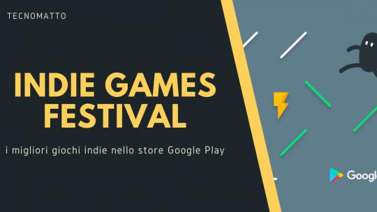 Indie Games Festival di Google Play – i vincitori