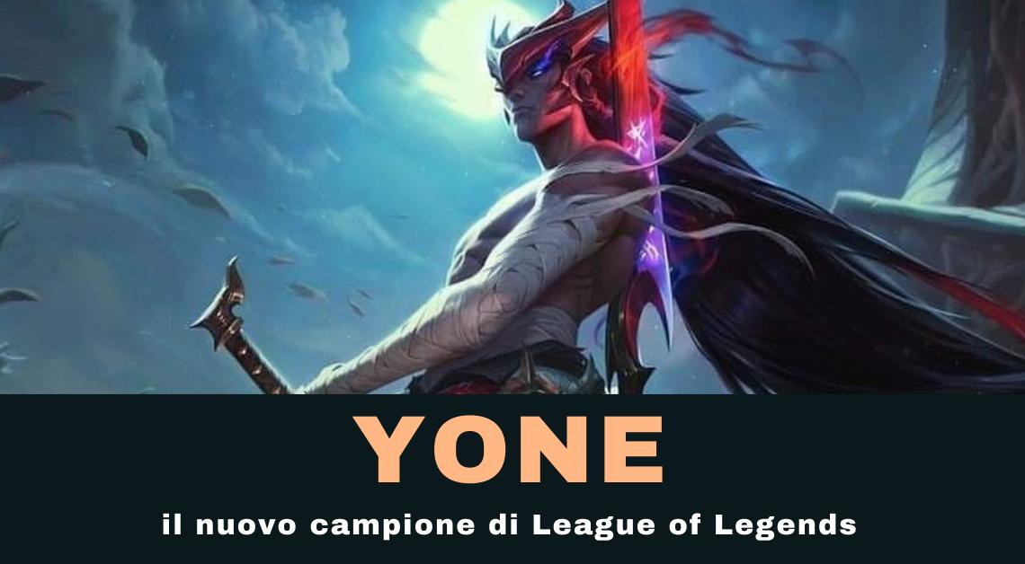 Yone: il nuovo campione di League of Legends