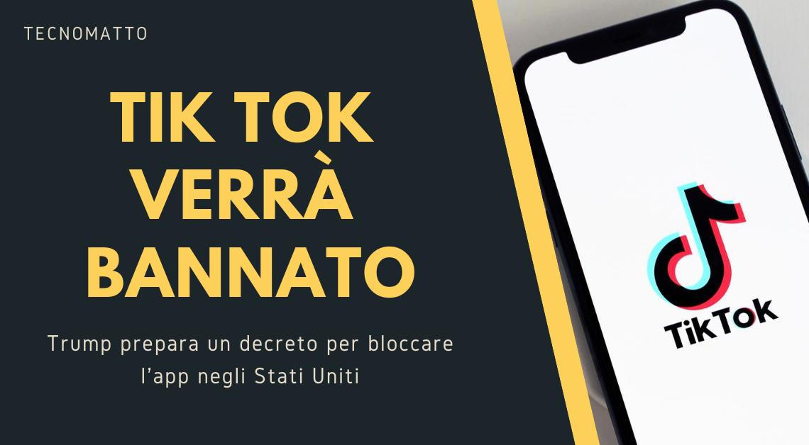 Tiktok: Trump prepara un decreto per bloccare l'app negli Stati Uniti