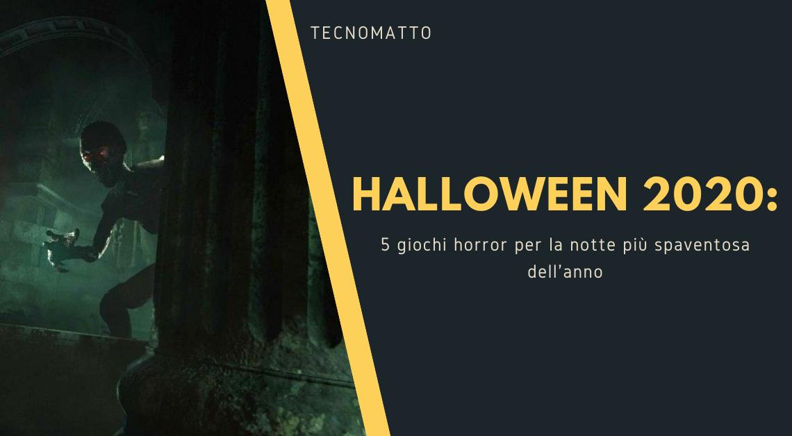 Halloween 2020: 5 giochi horror per la notte più spaventosa dell'anno