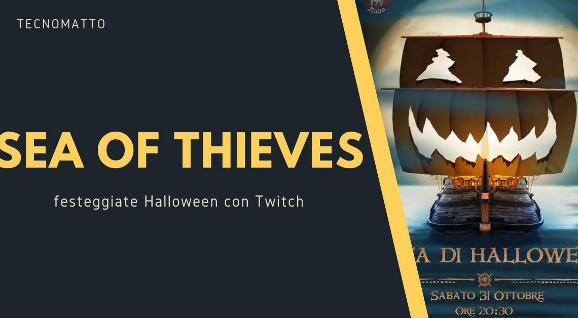 Sea of Thieves: festeggiate Halloween su Twitch!