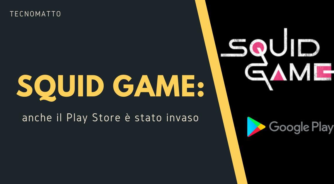 Squid Game: anche il Play Store è stato invaso